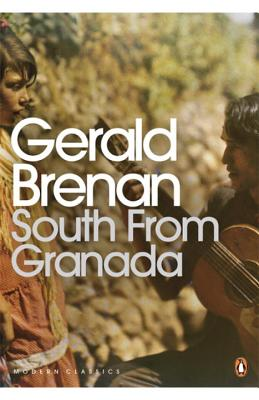 South From Granada - Brenan, Gerald