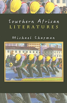 Southern African Literatures - Chapman, Michael