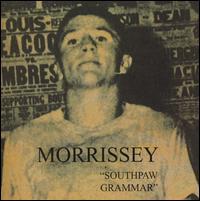 Southpaw Grammar - Morrissey