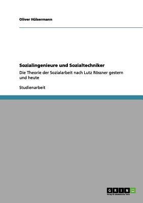 Sozialingenieure Und Sozialtechniker - Hulsermann, Oliver