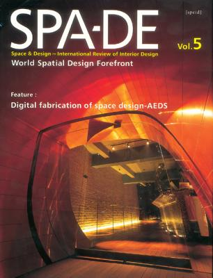 Spa-de: Space & Design--International Review of Interior Design - Azur Corporation