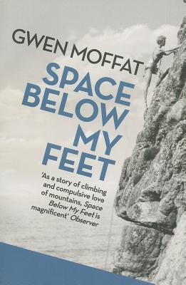 Space Below My Feet - Moffat, Gwen