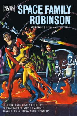Space Family Robinson Archives Volume 3 - DuBois, Gaylord