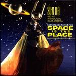 Space is the Place [Original Motion Picture Soundtrack]