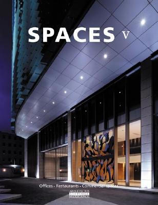 Spaces V: Offices, Restaurants, Commercial Spaces - Am Editores, and de Haro, Fernando, and Fuentes, Omar