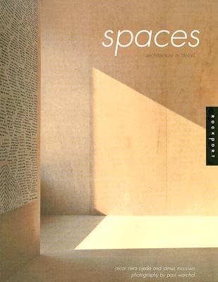 Spaces - Riera Ojeda, Oscar (Editor), and McGown, James (Editor), and Warchol, Paul (Photographer)