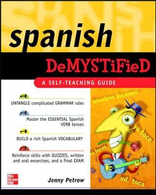 Spanish Demystified - Petrow, Jenny