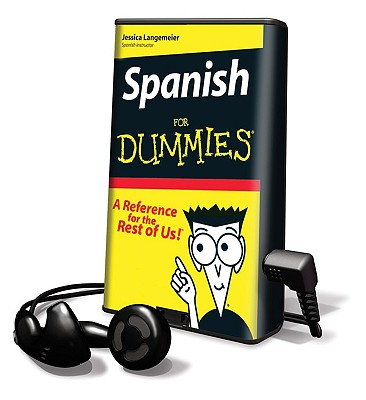 Spanish for Dummies - Langemeier, Jessica, and Wilmes, Becky Banda (Read by), and Banda, Angel (Read by)