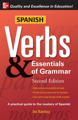 Spanish Verbs & Essentials of Grammar - Ramboz, Ina W