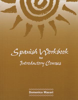 Spanish Workbook for Introductory Courses - Maceri, Domenico