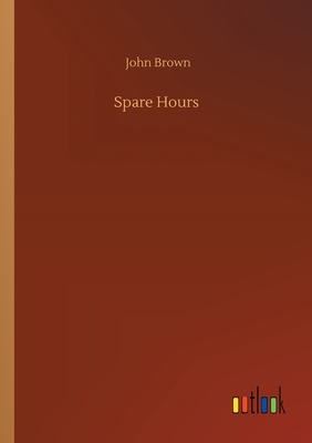 Spare Hours - Brown, John