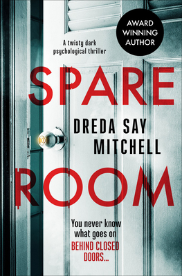 Spare Room: a twisty dark psychological thriller - Micthell, Dreda Say