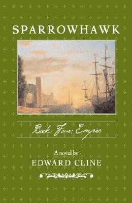 Sparrowhawk: Book IV: Empire - Cline, Edward