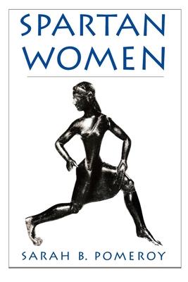 Spartan Women - Pomeroy, Sarah B