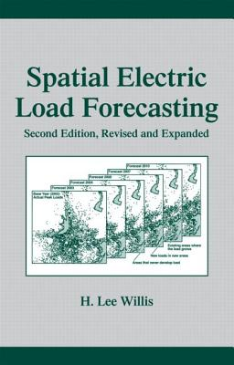 Spatial Electric Load Forecasting, Second Edition, - Murthy, V N S