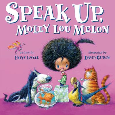 Speak Up, Molly Lou Melon - Lovell, Patty