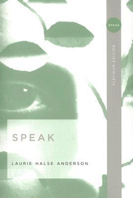 Speak - Anderson, Laurie Halse