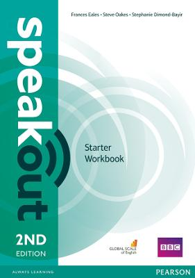 Speakout Starter 2nd Edition Workbook without Key - Eales, Frances, and Oakes, Steve, and Dimond-Bayer, Stephanie