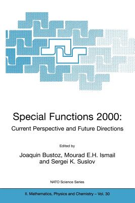 Special Functions 2000: Current Perspective and Future Directions - Bustoz, Joaquin (Editor)