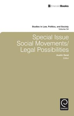 Special Issue: Social Movements/Legal Possibilities - Sarat, Austin (Series edited by)
