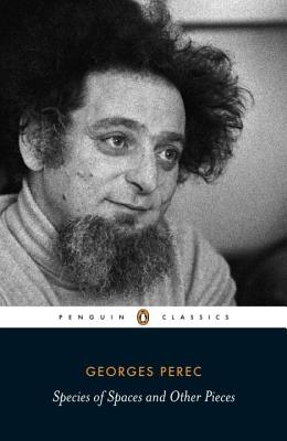 Species of Spaces and Other Pieces - Perec, Georges, and Sturrock, John (Introduction by)