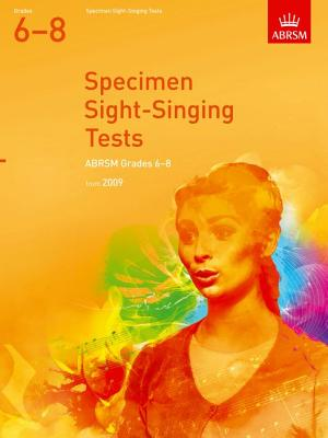 Specimen Sight-Singing Tests: From 2009 -