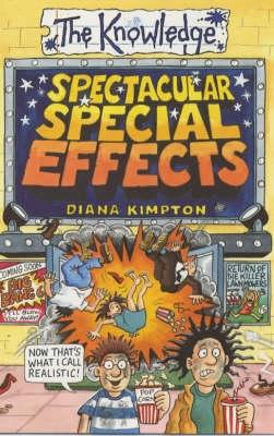 Spectacular Special Effects - Kimpton, Diana