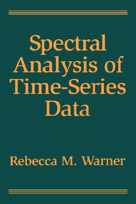 Spectral Analysis of Time-Series Data - Warner, Rebecca M, Dr., PhD