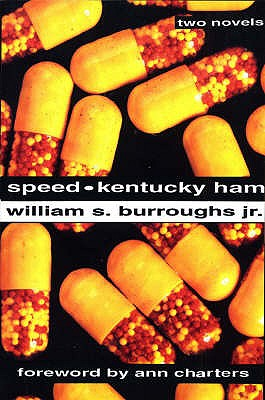 Speed: AND Kentucky Ham - Burroughs, William S., Jr.