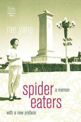 Spider Eaters: A Memoir - Yang, Rae