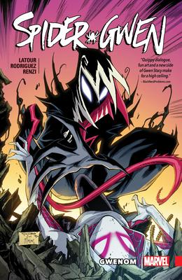 Spider-Gwen Vol. 5: Gwenom - LaTour, Jason (Text by)