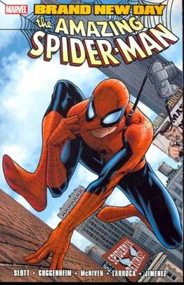 Spider-Man: Brand New Day, Volume 1 - Slott, Dan, and Guggenheim, Marc