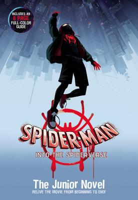 Spider-Man: Into the Spider-Verse: The Junior Novel - Behling, Steve