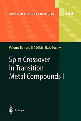 Spin Crossover in Transition Metal Compounds I - Gutlich, Philipp (Editor), and Goodwin, Harold A. (Editor)
