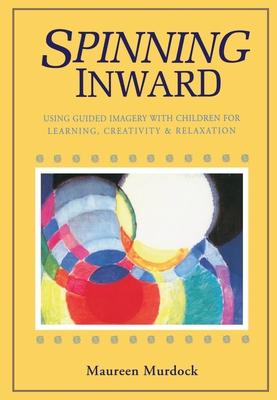 Spinning Inward - Murdock, Maureen