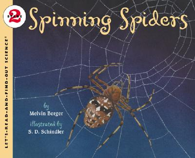 Spinning Spiders - Berger, Melvin