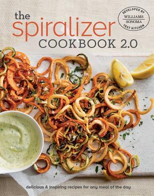 Spiralizer Cookbook 2.0 - Williams - Sonoma Test Kitchen