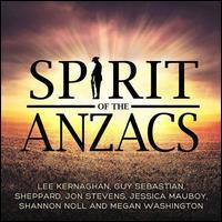 Spirit of the Anzacs - Lee Kernaghan