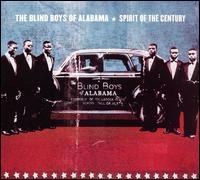 Spirit of the Century - The Blind Boys of Alabama