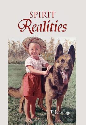 Spirit Realities - Jennings, J T