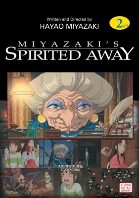 Spirited Away, Vol. 2 - Miyazaki, Hayao (Illustrator), and Oniki, Yuji