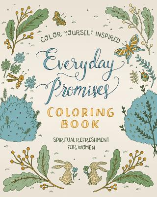 Spiritual Refreshment for Women: Everyday Promises Coloring Book - Compiled by Barbour Staff