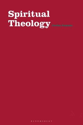 Spiritual Theology - Aumann, Jordan
