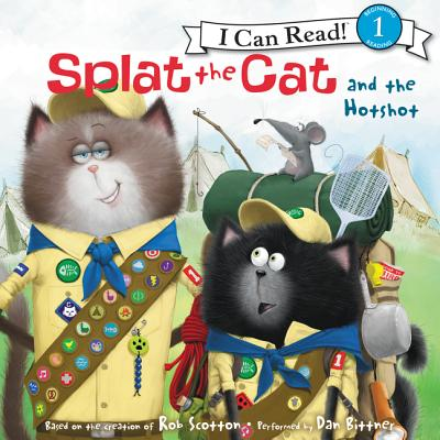 Splat the Cat and the Hotshot - Scotton, Rob, and Bittner, Dan (Read by)