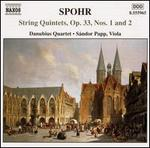 Spohr: String Quintets, Op. 33, Nos. 1 & 2