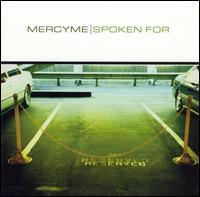 Spoken For - MercyMe