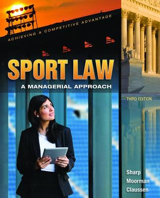 Sport Law: A Managerial Approach - Sharp, Linda