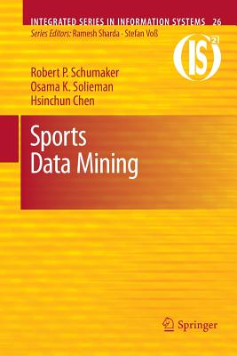 Sports Data Mining - Schumaker, Robert P