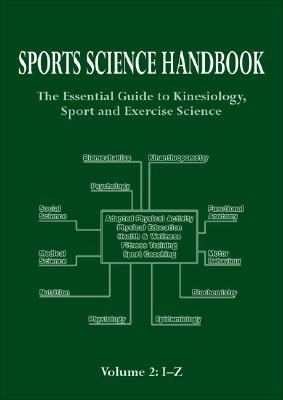 Sports Science Handbook: Volume 2: The Essential Guide to Kinesiology, Sport and Exercise Science - Jenkins, Simon, Sir
