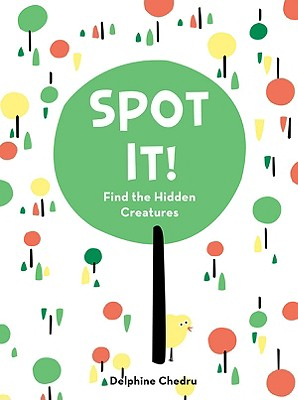 Spot It!: Find the Hidden Creatures - Chedru, Delphine